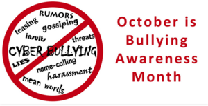 October is Bullying Awareness Month